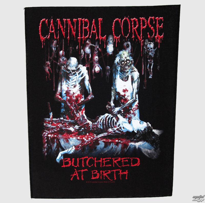 nášivka velká Cannibal Corpse - Butchered At Birth - RAZAMATAZ -BP922