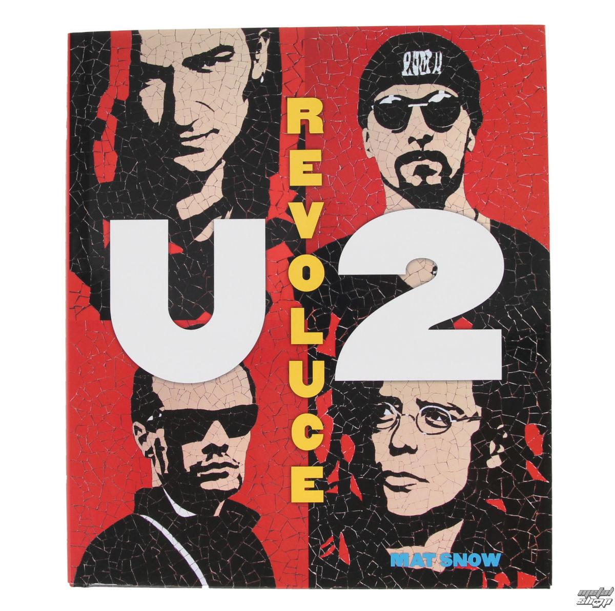 kniha U2 - Revoluce - Snow Mat