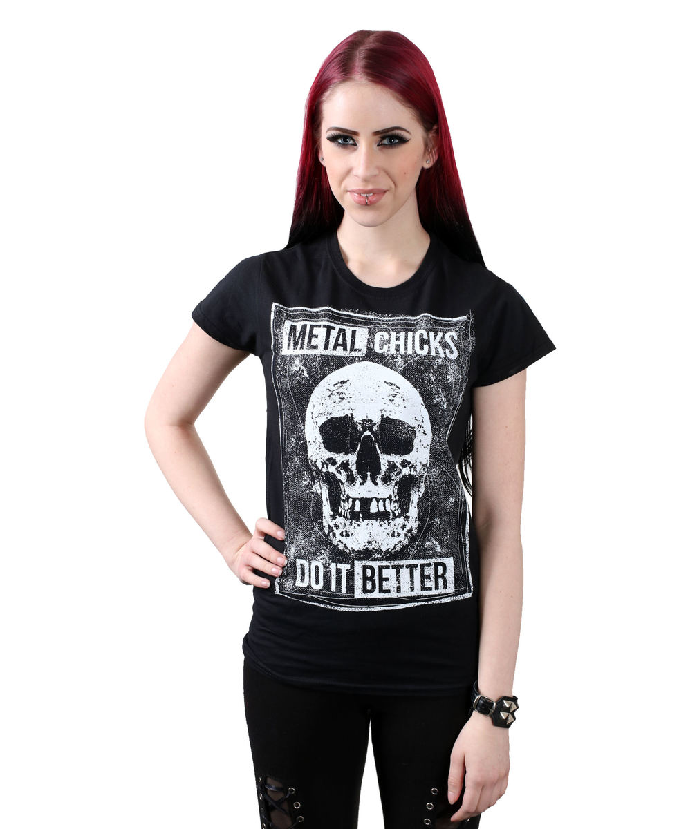 tričko dámské METAL CHICKS DO IT BETTER - SKULL - MCDIB020