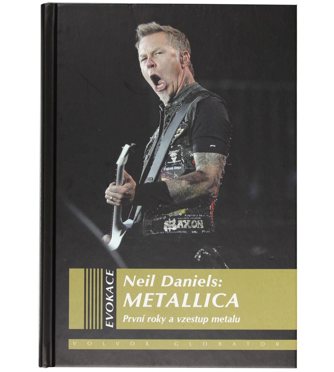 kniha Metallica - První roky a vzestup metalu - Neil Daniels