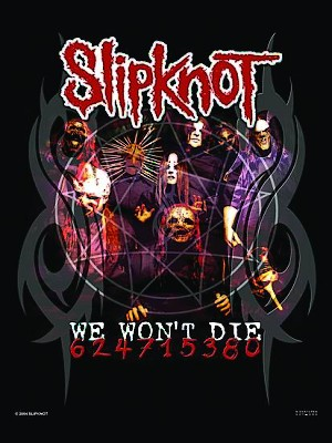 vlajka Slipknot - We won´t Die - HFL0630
