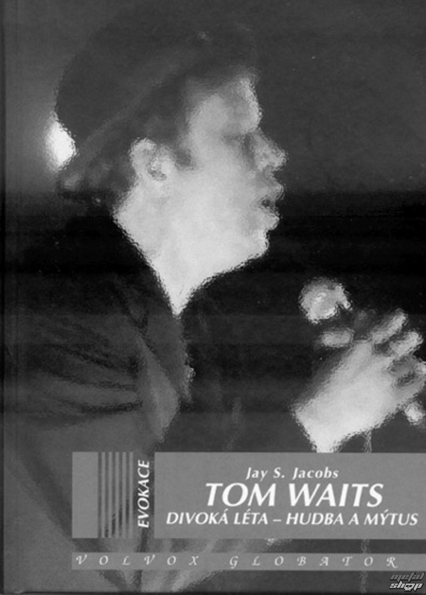 NNM Tom Waits Divoká léta
