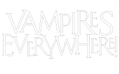 Vampires Everywhere